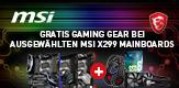 Gratis Gaming Gear bei ausgewählten MSI X299 Mainboards