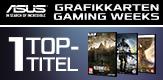 ASUS Mainboard VGA Gaming Weeks